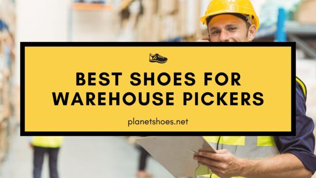 best shoes for warehouse pickers
