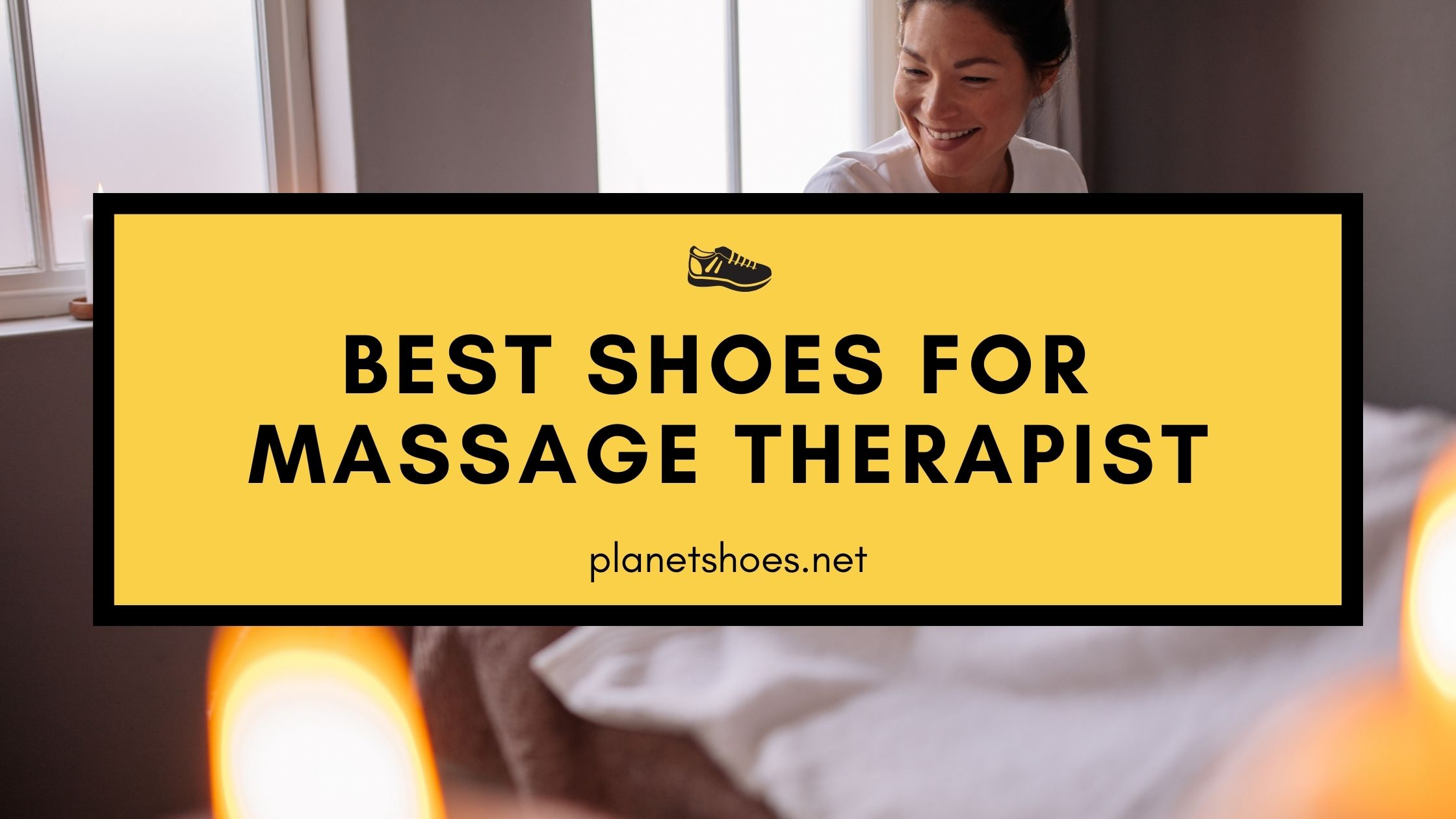 best shoes for massage therapist