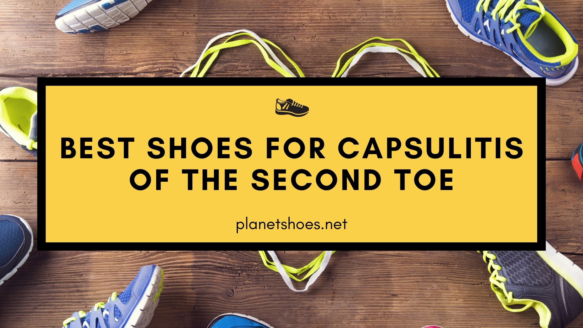 PS-Best shoes for capsulitis of the second toe