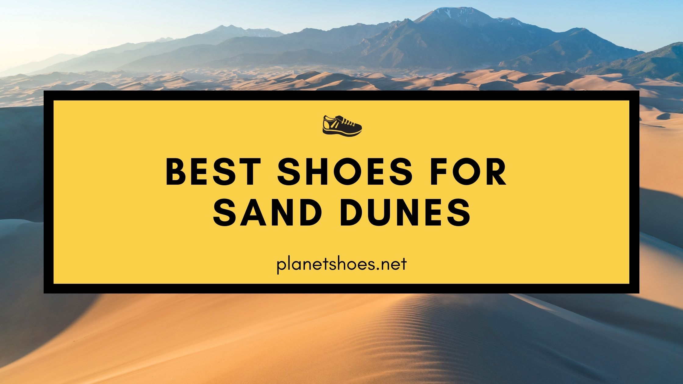 PS-Best-shoes-for-sand-dunes
