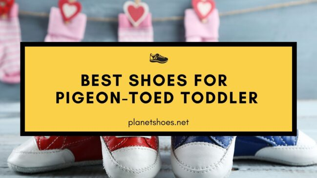 PS-Best-Shoes-for-Pigeon-Toed-Toddler